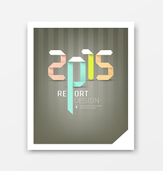 Cover Report origami paper 2015 year vector image vector image