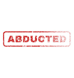 Abducted rubber stamp vector