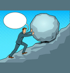 businessman pushing rock uphill pop art vector image