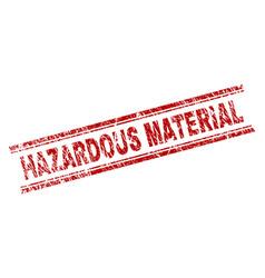 Grunge textured hazardous material stamp seal vector
