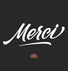 hand drawn lettering merci elegant modern vector image
