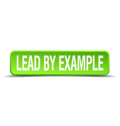Lead by example vector