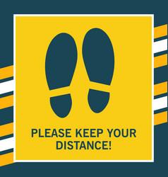 Keep distance yellow sticker steps on floor in vector