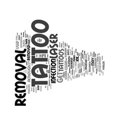 laser tattoo removal text background word cloud vector image