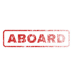 aboard rubber stamp vector image vector image