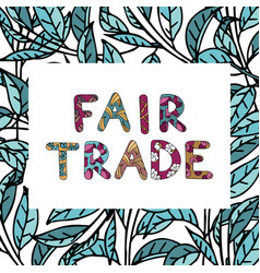 Fair trade color doodle with lettering vector