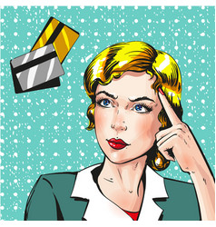 pop art woman thinking about credit card vector image vector image