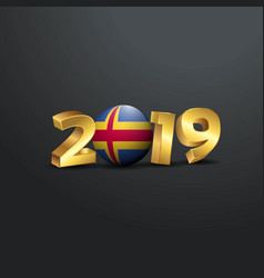 2019 golden typography with aland flag happy new vector