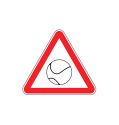 Attention tennis danger red road sign games ball vector