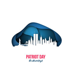 patriot day - we will never forget new york vector image