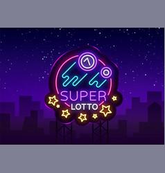 Super loto neon sign bingo lotto logo in a neon vector
