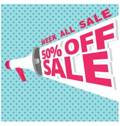Week all sale 50 off sale megaphone blue backgrou vector