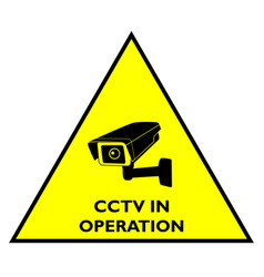 Attention cctv in operation yellow sign vector