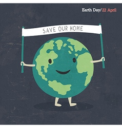 Earth Day Poster Earth Cartoon On dark grunge tex vector