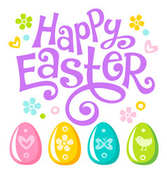 Lettering happy easter text and eggs vector