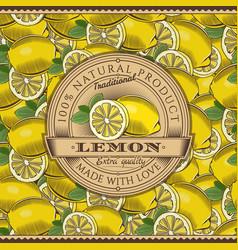 vintage lemon label on seamless pattern vector image vector image