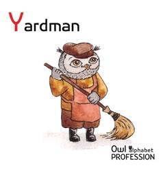 Alphabet professions Owl Letter Y - Yardman vector image vector image