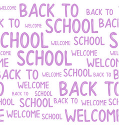 seamless pattern of back to school words quotes vector image