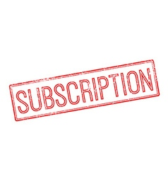 Subscription red rubber stamp on white vector