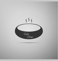 bowl of hot soup flat icon on grey background vector image vector image