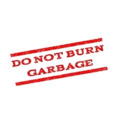 Do not burn garbage watermark stamp vector