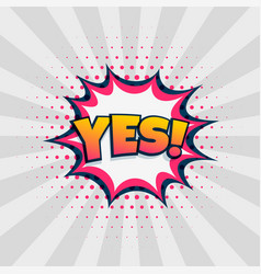 yes chat expression in comic style design vector image