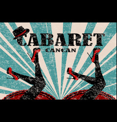 cabaret poster with women legs in red shoes vector image vector image