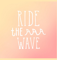 ride the wave vector image