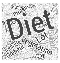 A Diabetic Diet for Vegetarians Word Cloud Concept vector