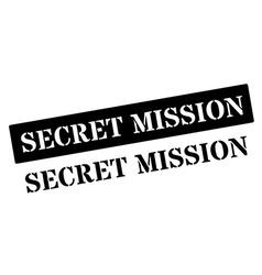 Secret Mission black rubber stamp on white vector image