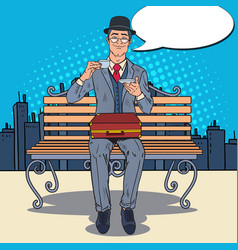 pop art businessman drinking tea on the bench vector image