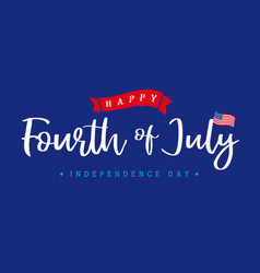 4th july independence day lettering blue banner vector