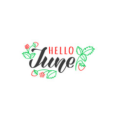 Hello june hand drawn lettering card vector