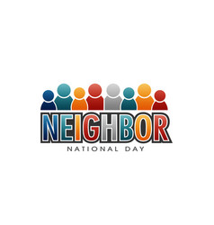 neighbor national day letters and people vector image