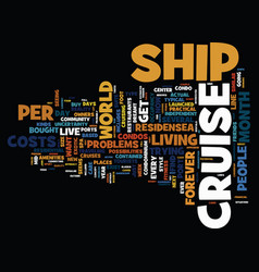 You too can live on a cruise ship text background vector