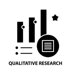 Qualitative research icon black sign with vector