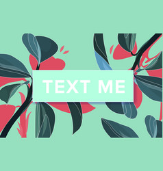 text me banner with frame floral vector image