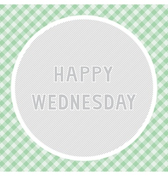 Happy Wednesday background vector image