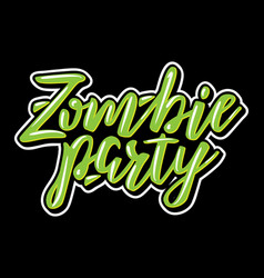 Zombie party halloween lettering vector