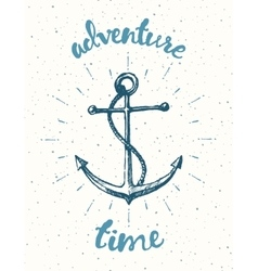 Drawn Adventure time Motivation poster anchor vector
