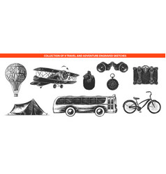 Engraved style adventure and travel collection vector