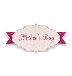 Mothers Day festive paper Label vector