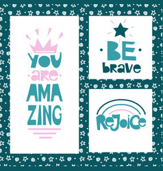 Three motivational quotes be brave you are vector