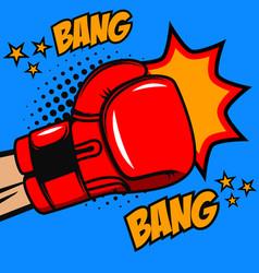 boxing bang bang boxer glove on pop art style vector image vector image