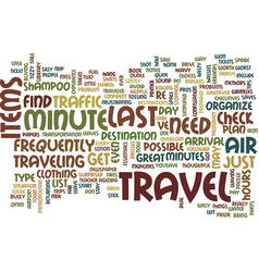 Last minute travel text background word cloud vector