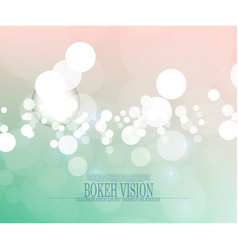 abstract bokeh vision bright background design ii vector image vector image
