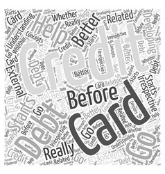 Before you go for credit card debt help word cloud vector