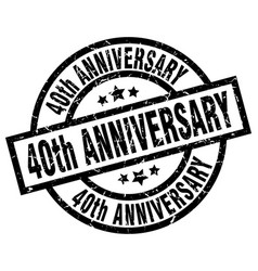 40th anniversary round grunge black stamp vector