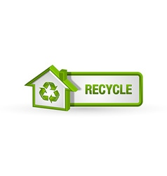 Recycle button with house icon vector image vector image