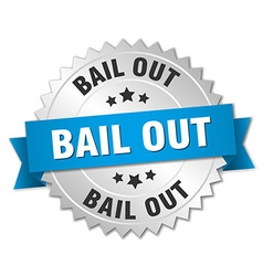 Bail out 3d silver badge with blue ribbon vector